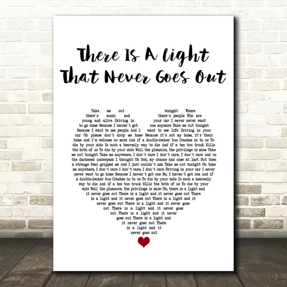 The Smiths There Is A Light That Never Goes Out Heart Song Lyric Quote Print