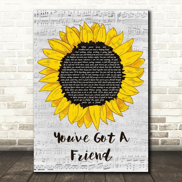 James Taylor You've Got A Friend Grey Script Sunflower Song Lyric Art Print
