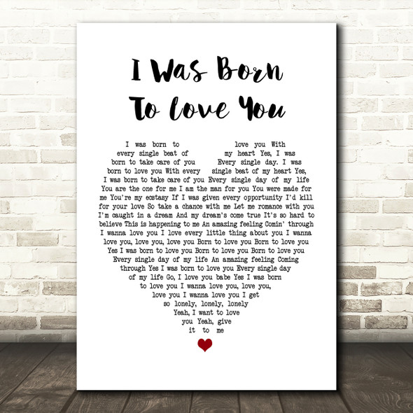 Queen I Was Born To Love You Heart Song Lyric Quote Print