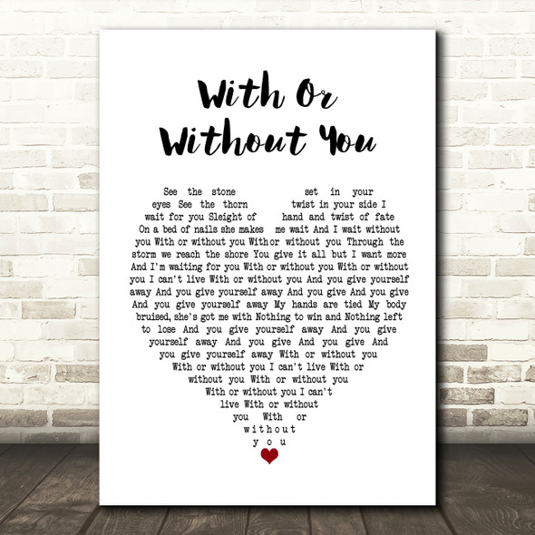 U2 With Or Without You Heart Song Lyric Quote Print