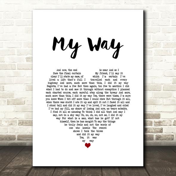 Frank Sinatra My Way Heart Song Lyric Quote Print