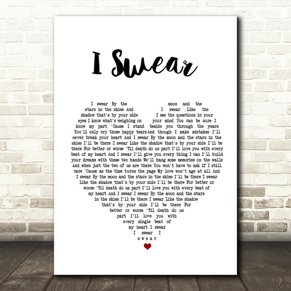 All 4 One I Swear Heart Song Lyric Quote Print