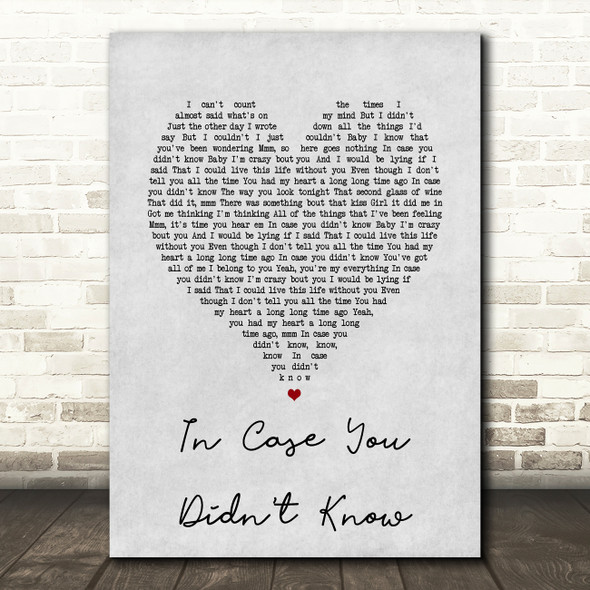 Brett Young In Case You Didn't Know Grey Heart Song Lyric Quote Print