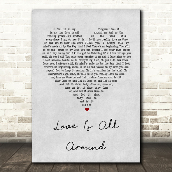 Wet Wet Wet Love Is All Around Grey Heart Song Lyric Quote Print