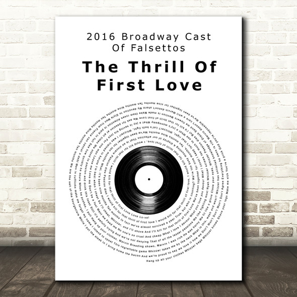 2016 Broadway Cast Of Falsettos The Thrill Of First Love Vinyl Record Wall Art Song Lyric Print