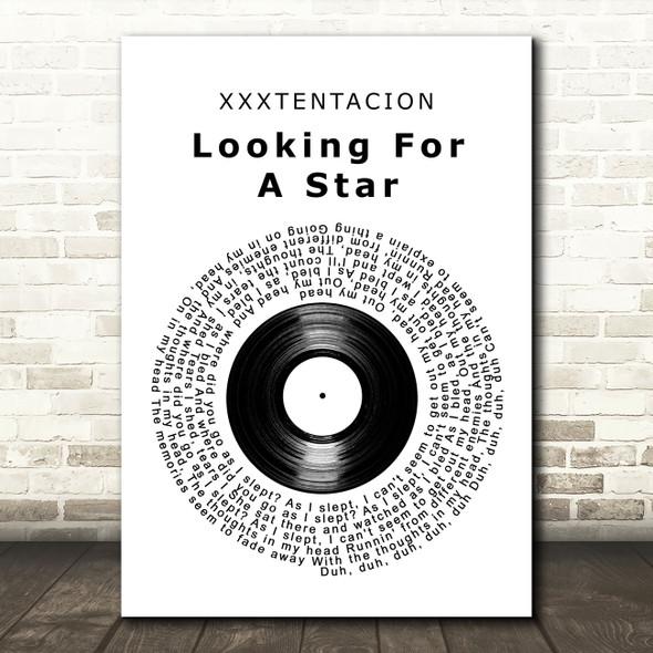 XXXTENTACION Looking For A Star Vinyl Record Decorative Wall Art Gift Song Lyric Print