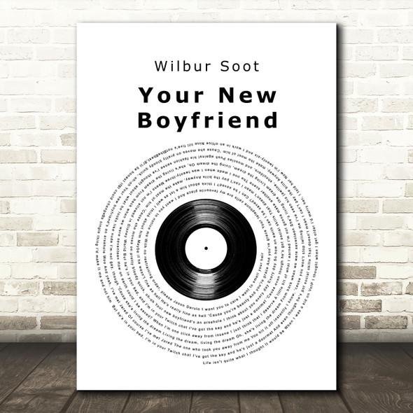 Wilbur Soot Your New Boyfriend Vinyl Record Decorative Wall Art Gift Song Lyric Print