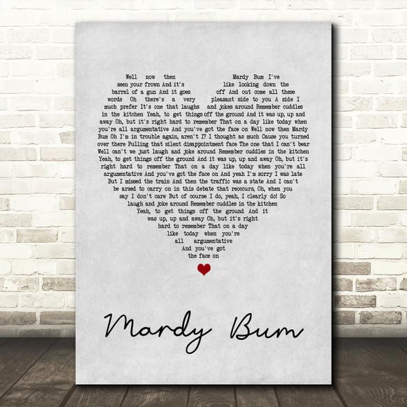 Arctic Monkeys Mardy Bum Grey Heart Song Lyric Quote Print
