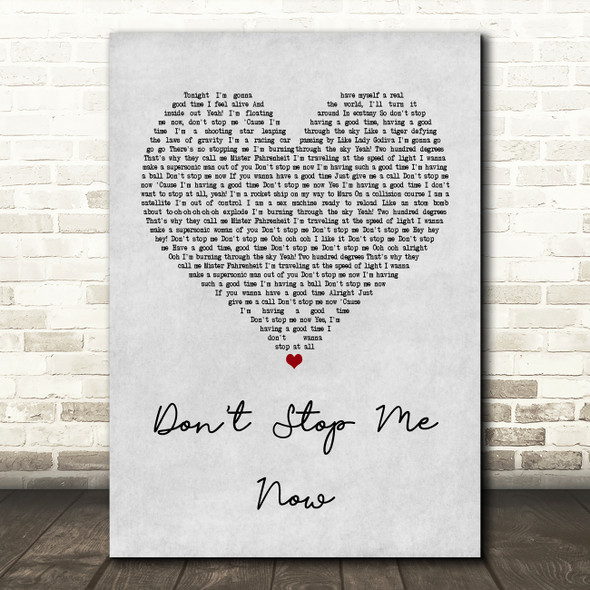Queen Don't Stop Me Now Grey Heart Song Lyric Quote Print
