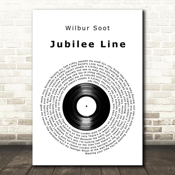 Wilbur Soot Jubilee Line Vinyl Record Decorative Wall Art Gift Song Lyric Print