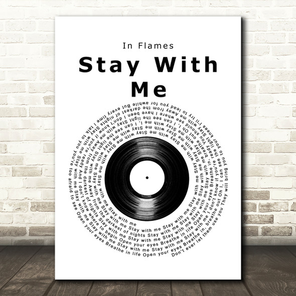 In Flames Stay With Me Vinyl Record Decorative Wall Art Gift Song Lyric Print