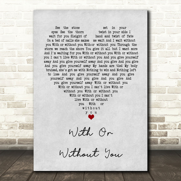 U2 With Or Without You Grey Heart Song Lyric Quote Print