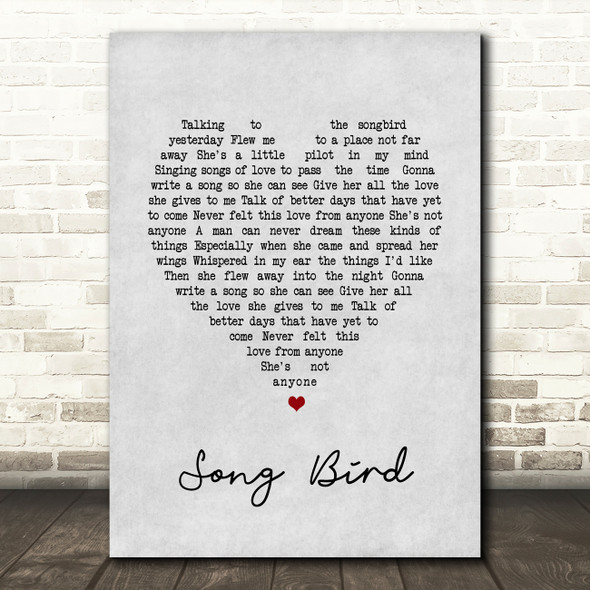 Oasis Song Bird Grey Heart Song Lyric Quote Print