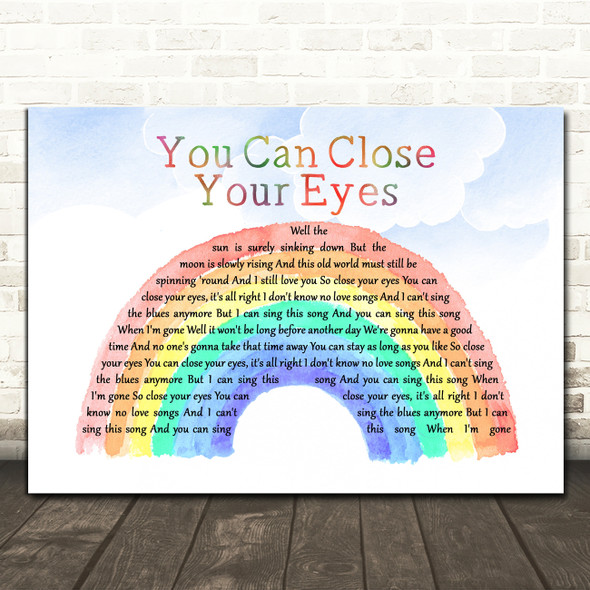 James Taylor You Can Close Your Eyes Watercolour Rainbow & Clouds Wall Art Gift Song Lyric Print