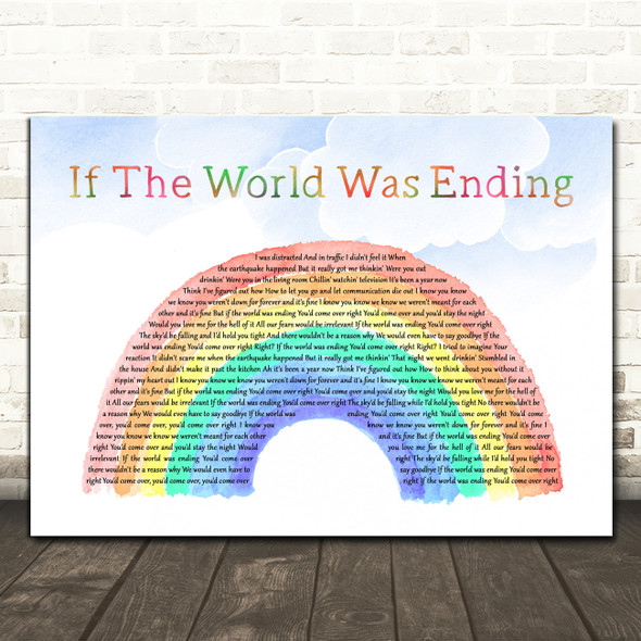 JP Saxe If The World Was Ending Watercolour Rainbow & Clouds Wall Art Song Lyric Print