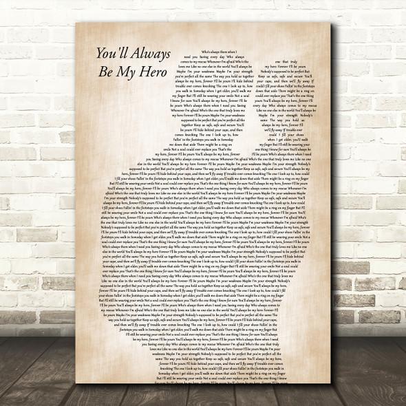 Ashley Marina You'll Always Be My Hero Father & Baby Decorative Wall Art Gift Song Lyric Print