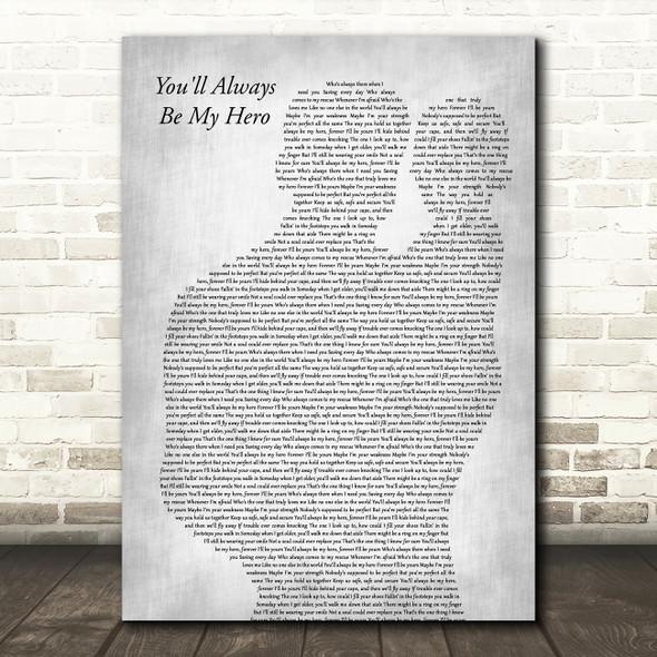 Ashley Marina You'll Always Be My Hero Father & Baby Grey Decorative Gift Song Lyric Print