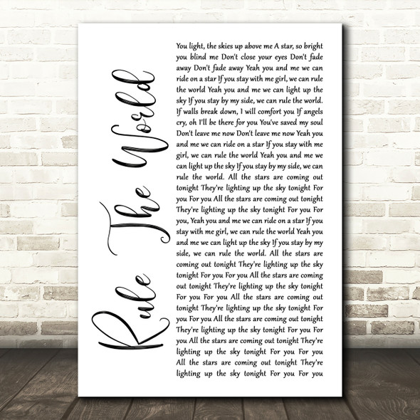 Take That Rule The World White Script Song Lyric Quote Print