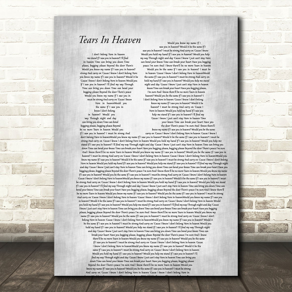 Eric Clapton Tears In Heaven Father & Child Grey Decorative Wall Art Gift Song Lyric Print