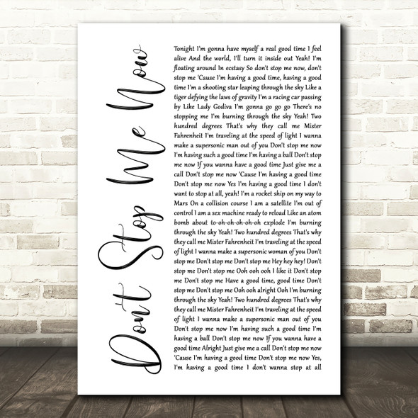 Queen Don't Stop Me Now White Script Song Lyric Quote Print