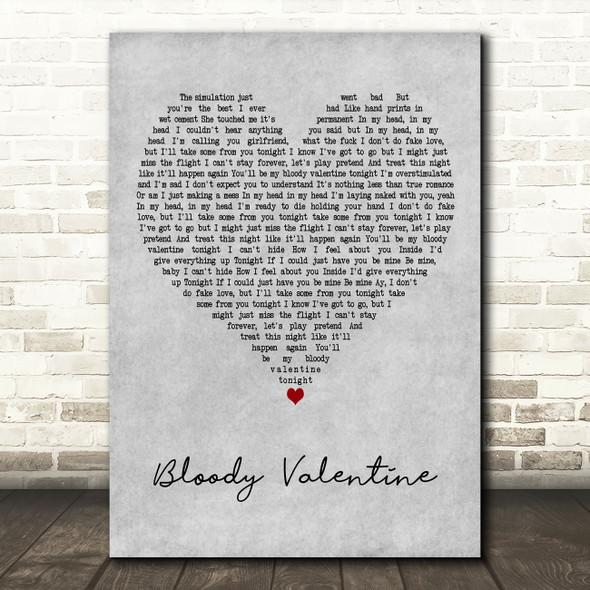 Machine Gun Kelly Bloody Valentine] Grey Heart Decorative Wall Art Gift Song Lyric Print