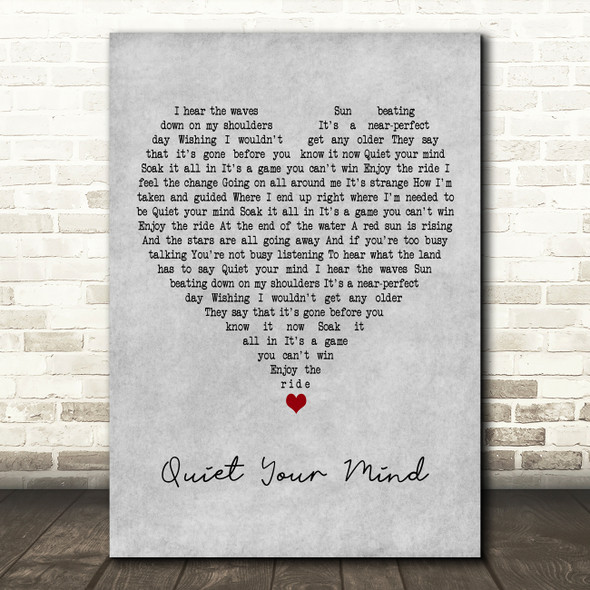 Zac Brown Band Quiet Your Mind Grey Heart Decorative Wall Art Gift Song Lyric Print