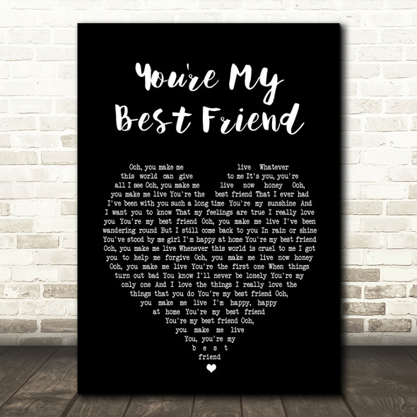 Queen You're My Best Friend Black Heart Song Lyric Quote Print