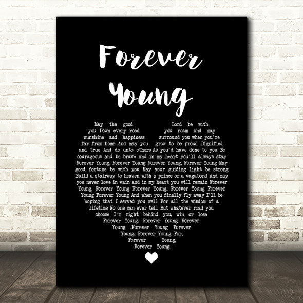 Rod Stewart Forever Young Black Heart Song Lyric Quote Print