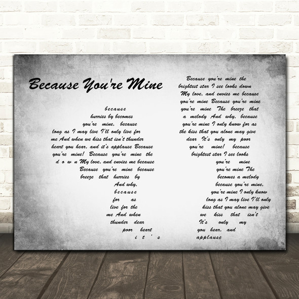 Mario Lanza Because you're mine Man Lady Couple Grey Decorative Gift Song Lyric Print