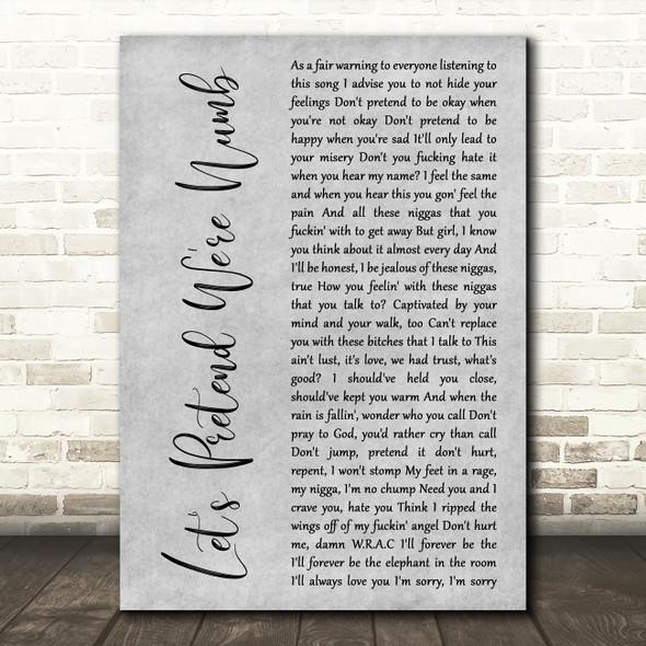XXXTENTACION Let's Pretend We're Numb Grey Rustic Script Decorative Gift Song Lyric Print
