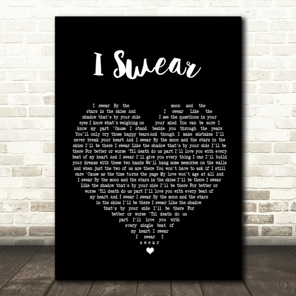 All 4 One I Swear Black Heart Song Lyric Quote Print