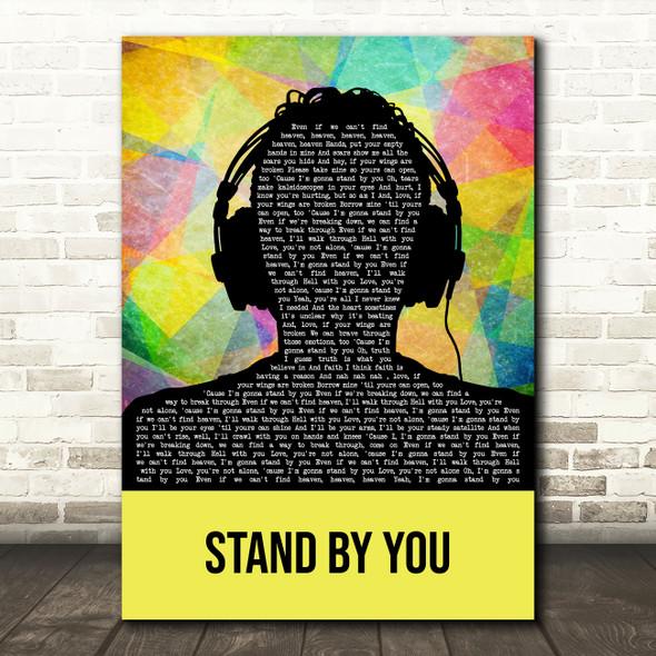 Rachel Platten Stand By You Multicolour Man Headphones Decorative Gift Song Lyric Print