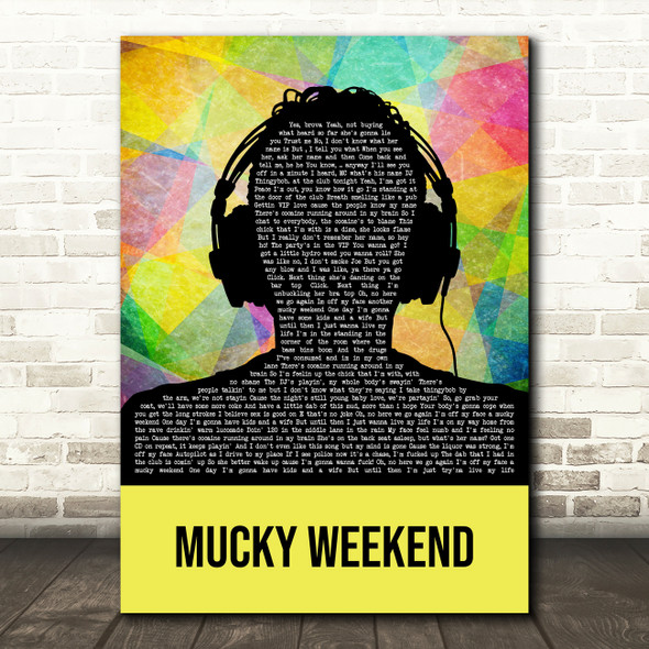 Dub Pistols Mucky Weekend Multicolour Man Headphones Decorative Gift Song Lyric Print
