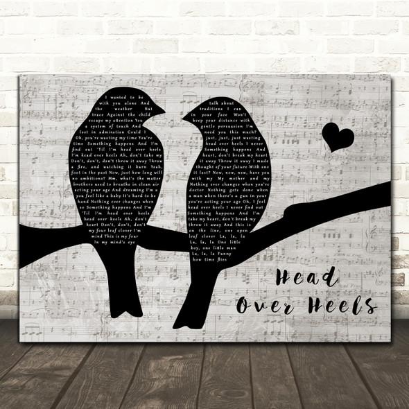 Tears For Fears Head Over Heels Lovebirds Music Script Decorative Wall Art Gift Song Lyric Print