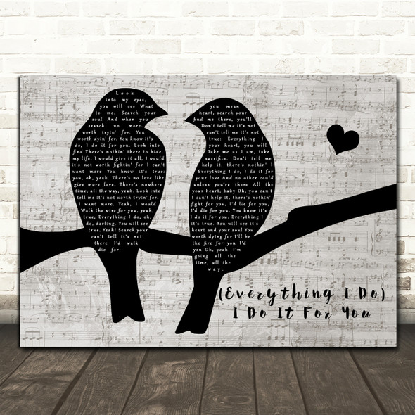 Bryan Adams (Everything I Do) I Do It For You Lovebirds Music Script Gift Song Lyric Print