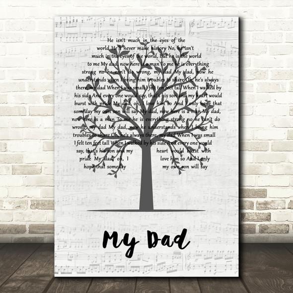 Paul Petersen My Dad Music Script Tree Decorative Wall Art Gift Song Lyric Print