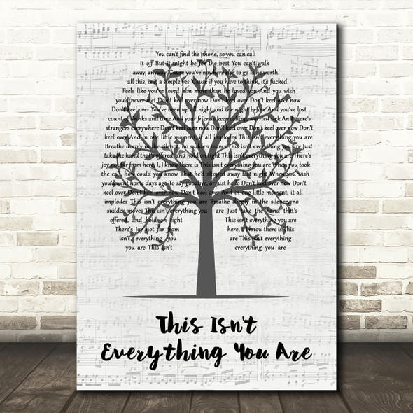 Snow Patrol This Isn't Everything You Are Music Script Tree Song Lyric Print
