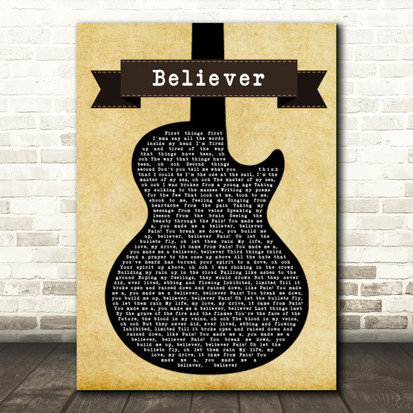 Imagine Dragons Believer Black Guitar Song Lyric Quote Print