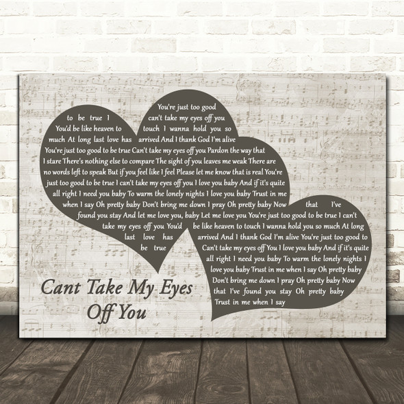 Frankie Valli Cant Take My Eyes Off You Landscape Music Script Two Hearts Song Lyric Print