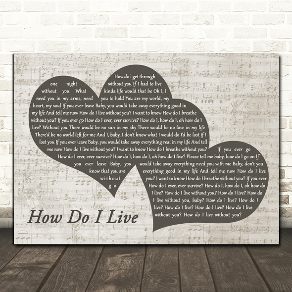 LeAnn Rimes How Do I Live Landscape Music Script Two Hearts Song Lyric Print