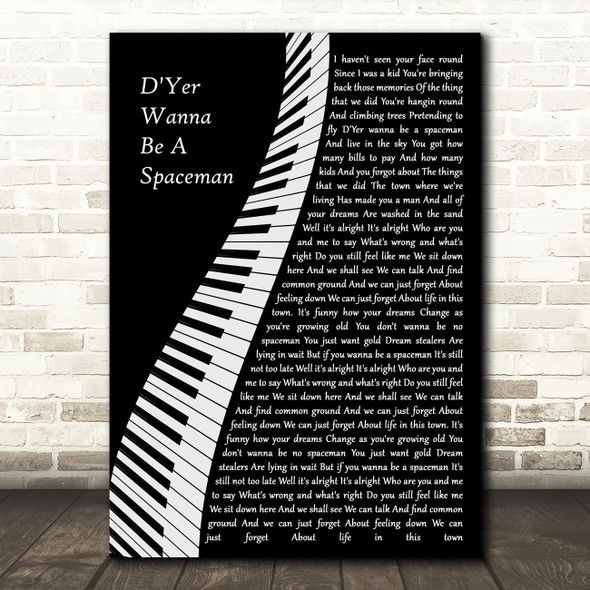 Oasis D'Yer Wanna Be A Spaceman Piano Decorative Wall Art Gift Song Lyric Print