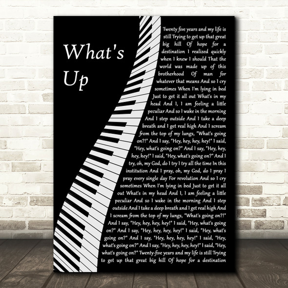 4 Non Blondes What's Up Piano Decorative Wall Art Gift Song Lyric Print
