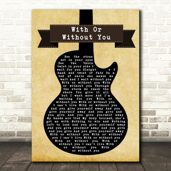 U2 With Or Without You Black Guitar Song Lyric Quote Print