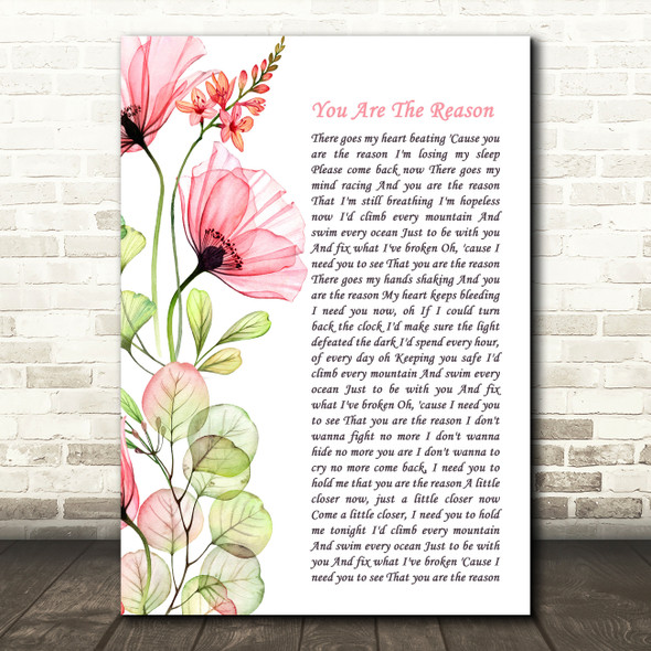 Callum Scott & Leona Lewis You Are The Reason Floral Poppy Side Script Song Lyric Print