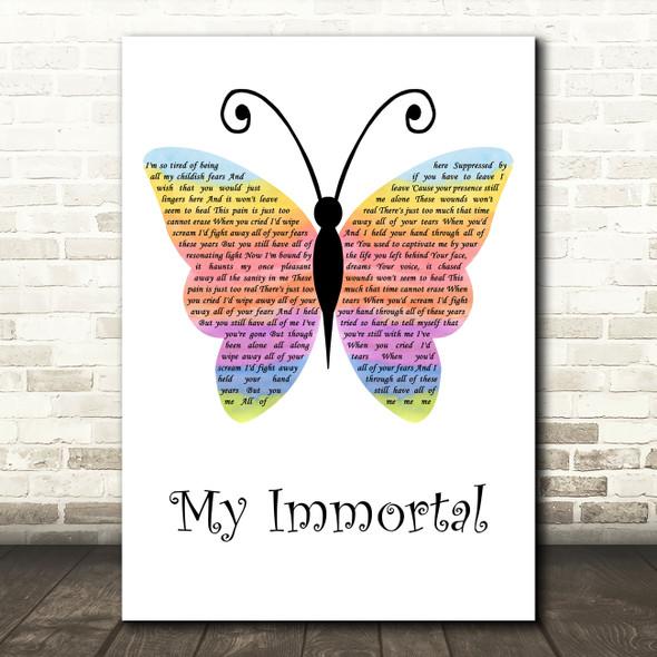 Evanescence My Immortal Rainbow Butterfly Decorative Wall Art Gift Song Lyric Print