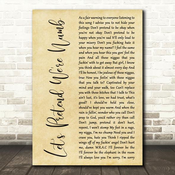 XXXTENTACION Let's Pretend We're Numb Rustic Script Decorative Wall Art Gift Song Lyric Print