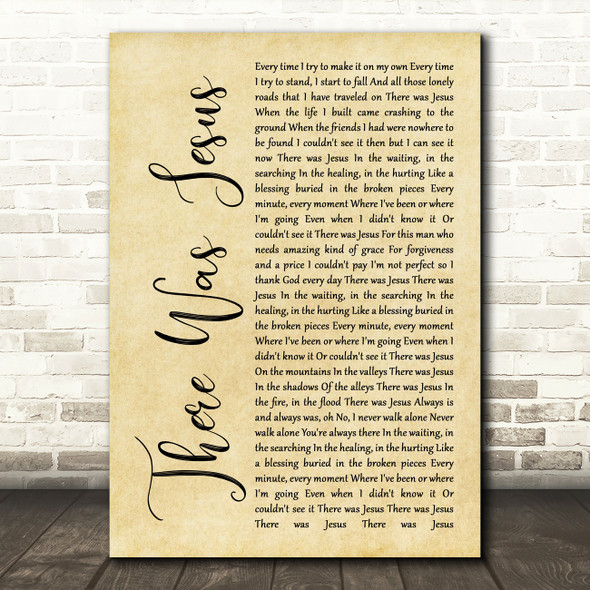 Zach Williams feat. Dolly Parton There Was Jesus Rustic Script Wall Art Song Lyric Print