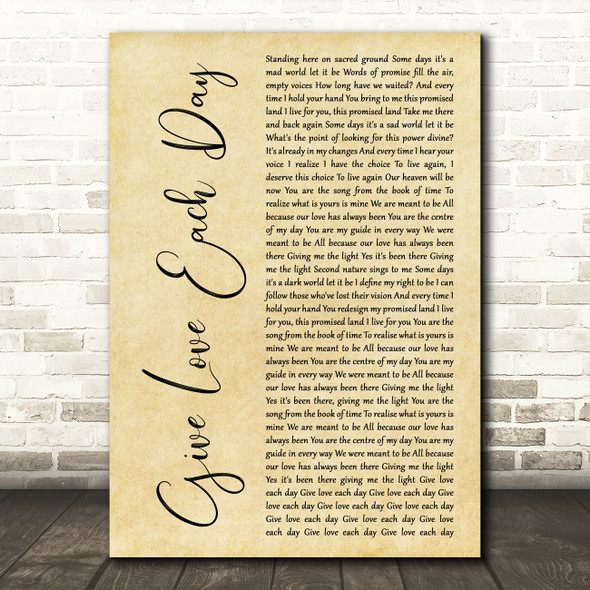Yes Give Love Each Day Rustic Script Decorative Wall Art Gift Song Lyric Print