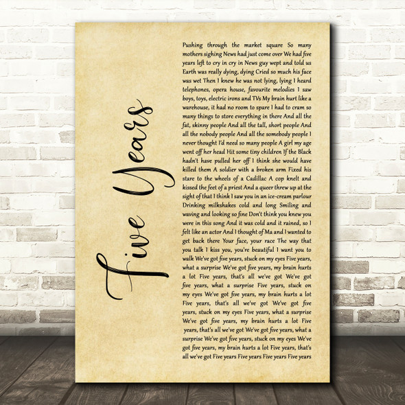 David Bowie Five Years Rustic Script Decorative Wall Art Gift Song Lyric Print