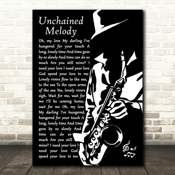 The Righteous Brothers Unchained Melody Black & White Saxophone Player Song Lyric Print